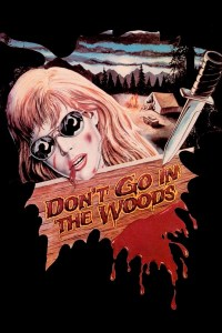 dont-go-in-the-woods-34828